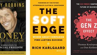 Photo of 3 book covers: Money by Tony Robbins, The Soft Edge by Rich Karlgaard, and The Gen Z Effect by Thomas Koulopoulos and Dan Keldsen.
